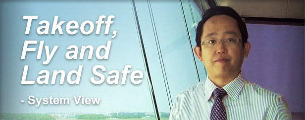 Takeoff, Fly and Land Safe - System View